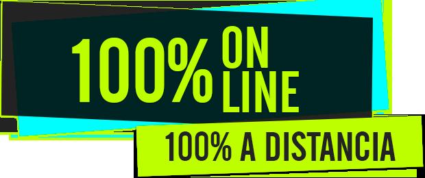 100% on line - 100% a distancia