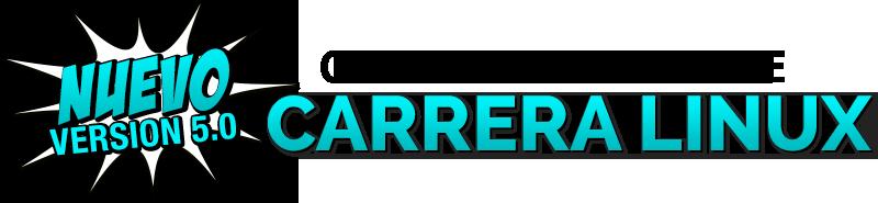Carrera Linux - ¡NUEVO! Versión 5.0